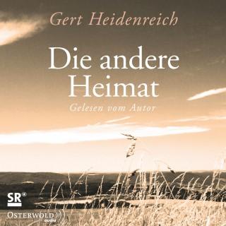 Gert Heidenreich: Die andere Heimat
