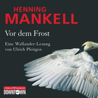 Henning Mankell: Vor dem Frost