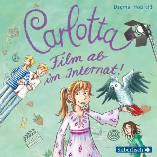 Dagmar Hoßfeld: Carlotta, Band 3: Film ab im Internat!