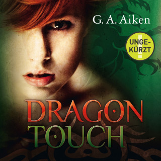 G.A. Aiken: Dragon Touch