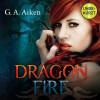 G.A. Aiken: Dragon Fire