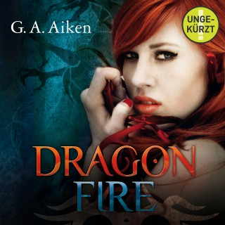 G.A. Aiken: Dragon Fire