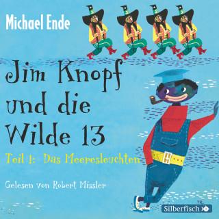 Michael Ende: Jim Knopf und die Wilde 13 - Die Komplettlesung