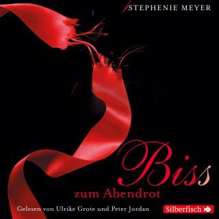 Stephenie Meyer: Biss zum Abendrot