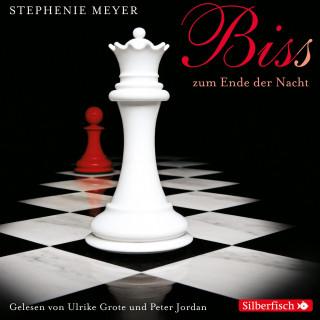 Stephenie Meyer: Biss zum Ende der Nacht