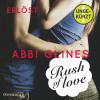 Abbi Glines: Rush of Love - Erlöst