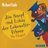 Michael Ende: Jim Knopf und Lukas der Lokomotivführer - Das Hörspiel