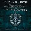 Markus Heitz: Das Zeichen des dunklen Gottes