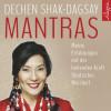 Dechen Shak-Dagsay: Mantras