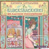 Kathryn Littlewood: Die Glücksbäckerei - Die magische Verschwörung