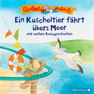 Luise Holthausen: Ein Kuscheltier fährt übers Meer und weitere Reisegeschichten