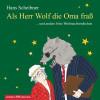 Hans Scheibner: Als Herr Wolf die Oma fraß