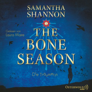 Samantha Shannon: The Bone Season - Die Träumerin