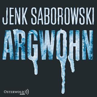Jenk Saborowski: Argwohn