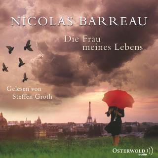 Nicolas Barreau: Die Frau meines Lebens