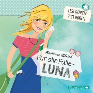 Hortense Ullrich: Für alle Fälle – Luna