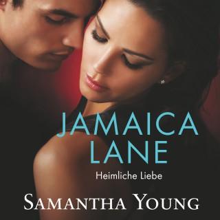 Samantha Young: Jamaica Lane - Heimliche Liebe