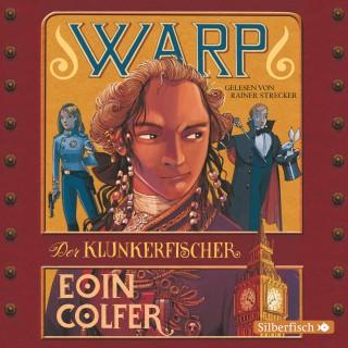 Eoin Colfer: WARP - Der Klunkerfischer