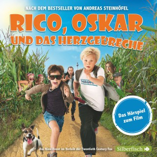 Andreas Steinhöfel: Rico, Oskar und das Herzgebreche - Das Filmhörspiel