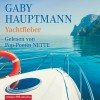 Gaby Hauptmann: Yachtfieber