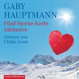 Gaby Hauptmann: Fünf-Sterne-Kerle inklusive