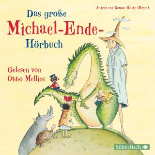 Michael Ende: Das große Michael-Ende-Hörbuch