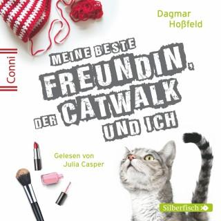 Dagmar Hoßfeld: Meine beste Freundin, der Catwalk und ich
