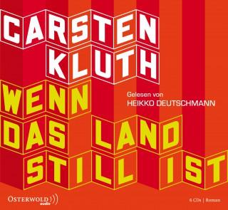 Carsten Kluth: Wenn das Land still ist