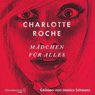 Charlotte Roche: Mädchen für alles