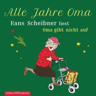 Hans Scheibner: Alle Jahre Oma