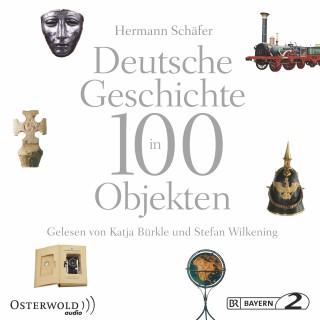 Hermann Schäfer: Deutsche Geschichte in 100 Objekten