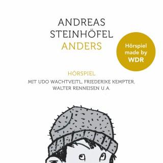 Andreas Steinhöfel: Anders - Das Hörspiel