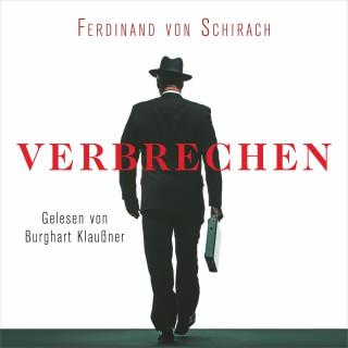 Ferdinand von Schirach: Verbrechen