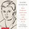 Naomi Schenck: Mein Großvater stand vorm Fenster und trank Tee Nr. 12