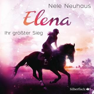 Nele Neuhaus: Elena - Ein Leben für Pferde: Ihr größter Sieg