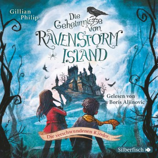 Gillian Philip: Die Geheimnisse von Ravenstorm Island: Die verschwundenen Kinder