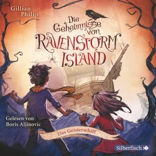 Gillian Philip: Die Geheimnisse von Ravenstorm Island: Das Geisterschiff