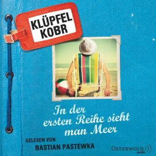 Volker Klüpfel, Michael Kobr: In der ersten Reihe sieht man Meer