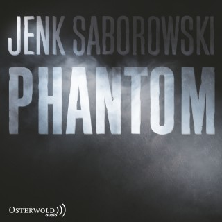 Jenk Saborowski: Phantom