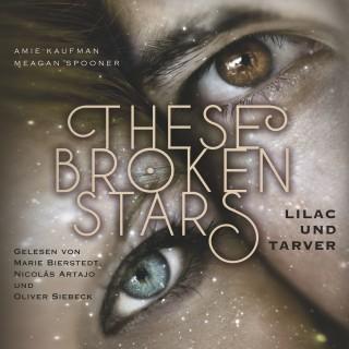Amie Kaufman, Meagan Spooner: These Broken Stars. Lilac und Tarver