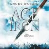 Angus Watson: Age of Iron
