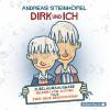 Andreas Steinhöfel: Dirk und ich (Jubiläumsausgabe)