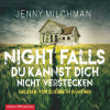 Jenny Milchman: Night Falls. Du kannst dich nicht verstecken