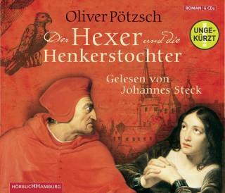 Oliver Pötzsch: Der Hexer und die Henkerstochter (ungekürzter Download)
