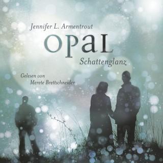 Jennifer L. Armentrout: Opal. Schattenglanz