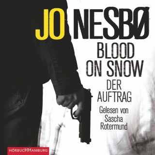 Jo Nesbø: Blood on Snow. Der Auftrag