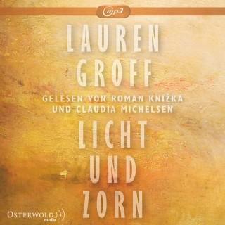 Lauren Groff: Licht und Zorn
