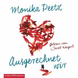 Monika Peetz: Ausgerechnet wir