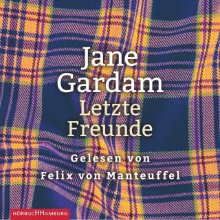 Jane Gardam: Letzte Freunde