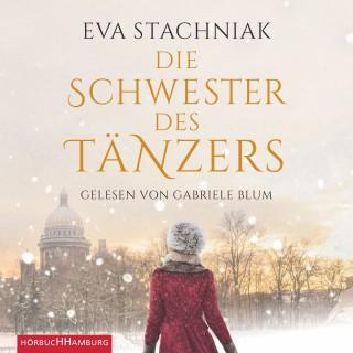 Eva Stachniak: Die Schwester des Tänzers